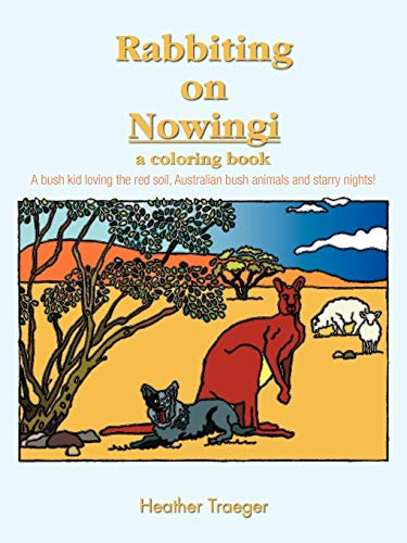 9781426995101: Rabbiting On Nowingi - A Coloring Book: A bush kid loving the red soil, Australian bush animals and starry nights!