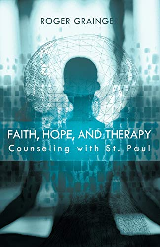 Faith, Hope, And Therapy Counseling with St. Paul: Roger Grainger