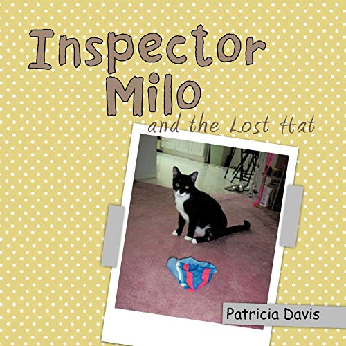 Inspector Milo and the Lost Hat (1426997035) by Patricia Davis