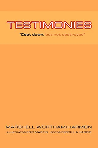 9781426997518: Testimonies: Cast Down, But Not Destroyed