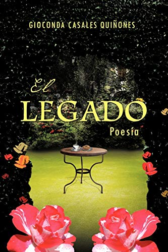 EL LEGADO Poesia Spanish Edition: Gioconda Casales Quiñones