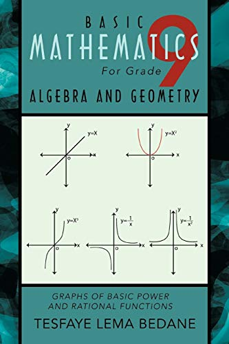 9781426997648: Basic Mathematics For Grade 9 Algebra and Geometry: Graphs of Basic Power and Rational Functions