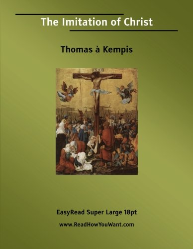 9781427000200: The Imitation of Christ: Easyread Super Large 18pt Edition
