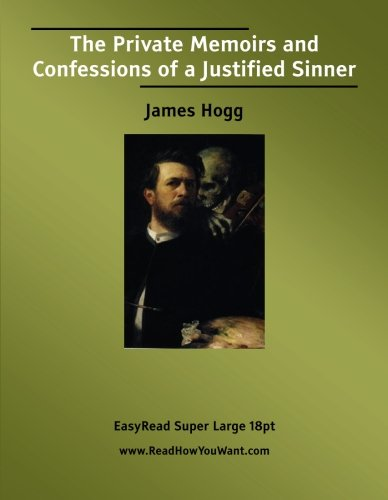 9781427000996: The Private Memoirs and Confessions of a Justified Sinner
