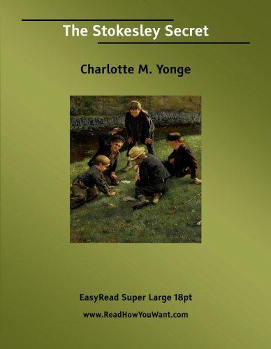The Stokesley Secret (9781427001276) by Charlotte M. Yonge
