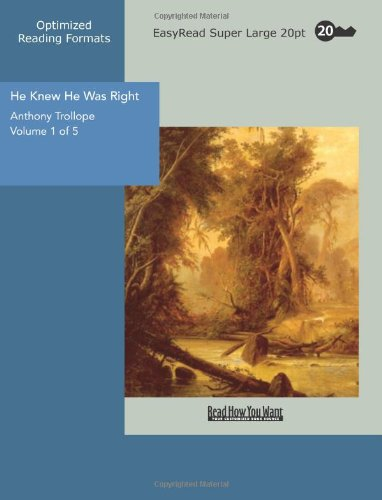9781427003362: He Knew He Was Right Volume 1 of 5: [EasyRead Super Large 20pt Edition]