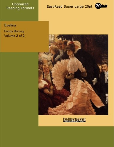 Evelina: EasyRead Super Large 20pt Edition, Vol. 2 of 2 (9781427003911) by Fanny Burney