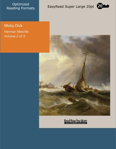 9781427004222: Moby Dick Volume 2 of 3 The Whale: [EasyRead Super Large 20pt Edition]