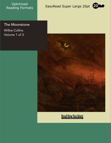 The Moonstone, Vol. 1: Collins, Wilkie