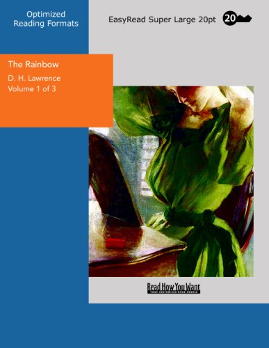 The Rainbow Volume 1 of 3: [EasyRead Super Large 20pt Edition] (9781427005458) by Lawrence, D. H.