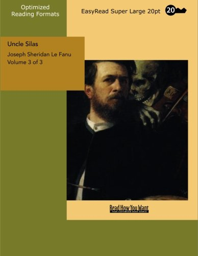9781427007001: Uncle Silas Volume 3 of 3 A Tale of Bartram-Haugh: [EasyRead Super Large 20pt Edition]