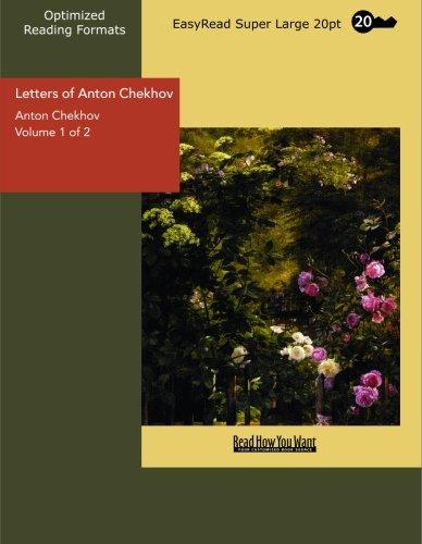 Letters of Anton Chekhov [Large Print] by Chekhov, Anton