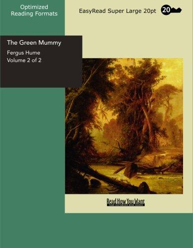 The Green Mummy: Fergus Hume