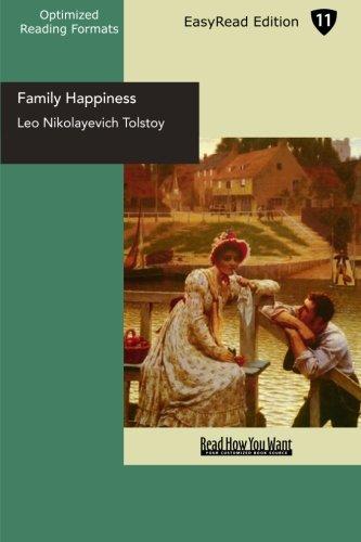 Family Happiness: Tolstoy, Leo Nikolayevich