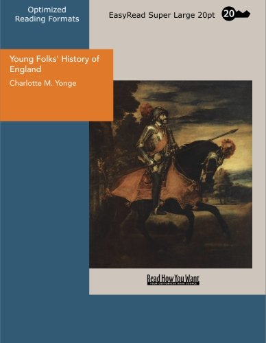 Young Folks' History of England (9781427015303) by Charlotte M. Yonge