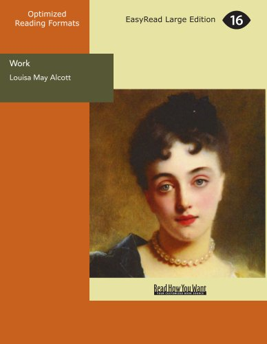 Work: A Story of Experience (9781427018687) by Alcott, Louisa May