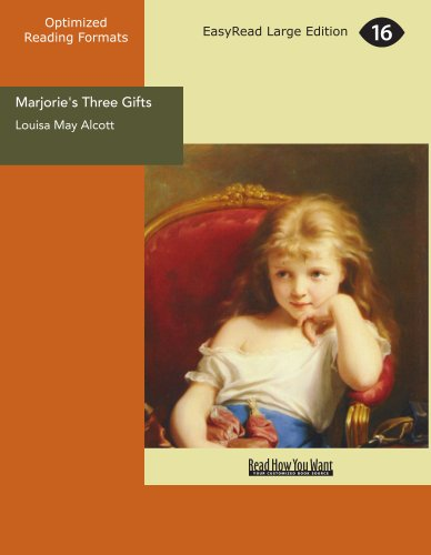 Marjorie's Three Gifts (9781427018700) by Louisa May Alcott