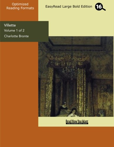 9781427019400: Villette (Volume 1 of 2) (EasyRead Large Bold Edition)