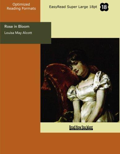 Rose in Bloom (9781427021427) by Louisa May Alcott