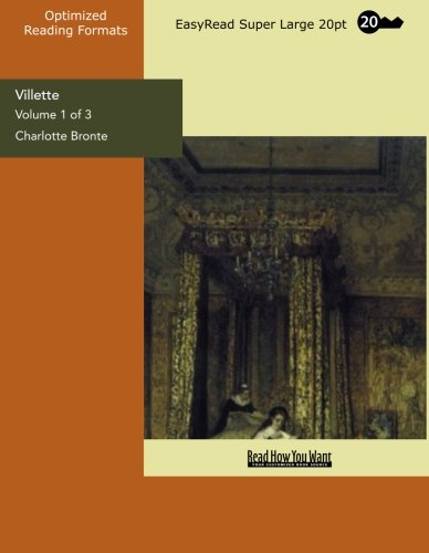 9781427022066: Villette (Volume 1 of 3) (EasyRead Super Large 20pt Edition)