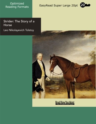9781427022370: Strider: The Story of a Horse: Easyread Super Large 20pt Edition