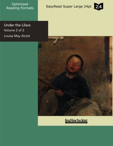 Under the Lilacs (9781427024435) by Alcott, Louisa May