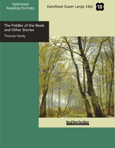 9781427031174: The Fiddler of the Reels and Other Stories (EasyRead Super Large 18pt Edition): 1888 - 1900
