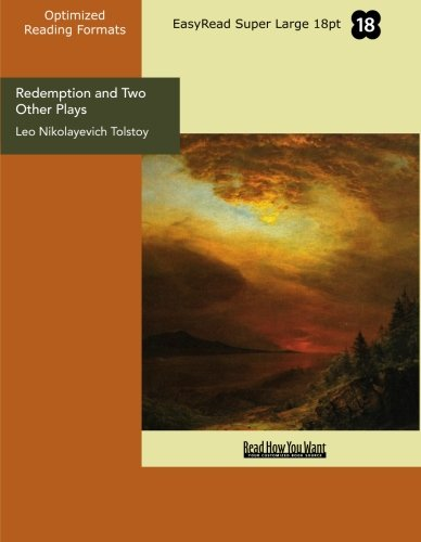 Redemption and Two Other Plays: Leo Nikolayevich Tolstoy