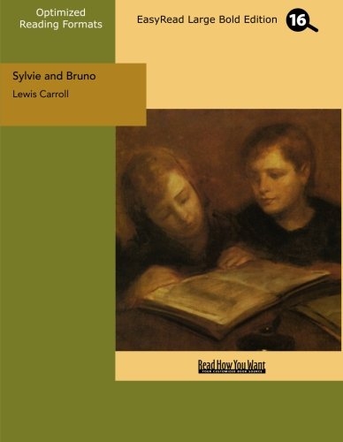 Sylvie and Bruno (EasyRead Large Bold Edition) (9781427033987) by Lewis Carroll