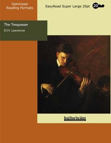 The Trespasser (EasyRead Super Large 20pt Edition) (9781427039354) by Lawrence, D.H.
