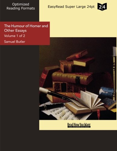 9781427042132: The Humour of Homer and Other Essays