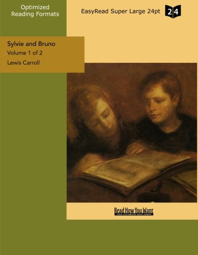 Sylvie and Bruno (1427049165) by Carroll, Lewis