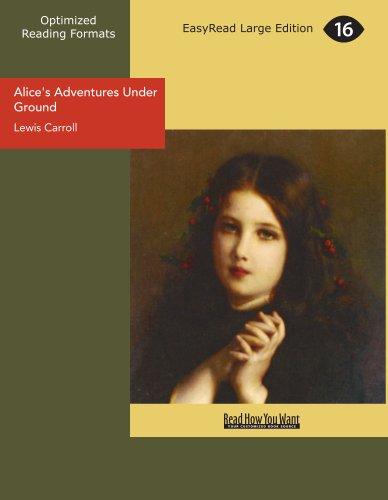 Alice's Adventures Under Ground (1427049203) by Lewis Carroll