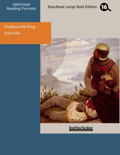 9781427057556: Oedipus the King (EasyRead Large Bold Edition)