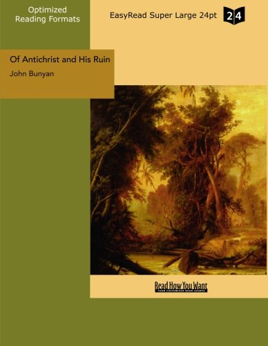 9781427059918: Of Antichrist and His Ruin