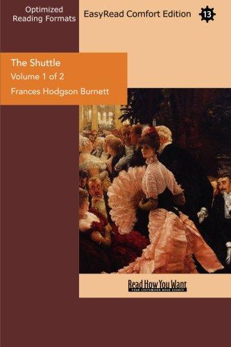 The Shuttle (9781427062727) by Frances Hodgson Burnett