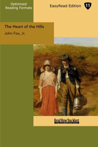 9781427070876: The Heart of the Hills (EasyRead Edition)