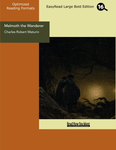 9781427071927: Melmoth the Wanderer (EasyRead Large Bold Edition)