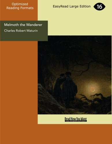 9781427071958: Melmoth the Wanderer (EasyRead Large Edition)