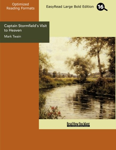9781427072702: Captain Stormfield's Visit to Heaven (EasyRead Large Bold Edition)