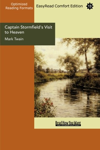 9781427072726: Captain Stormfield's Visit to Heaven (EasyRead Comfort Edition)