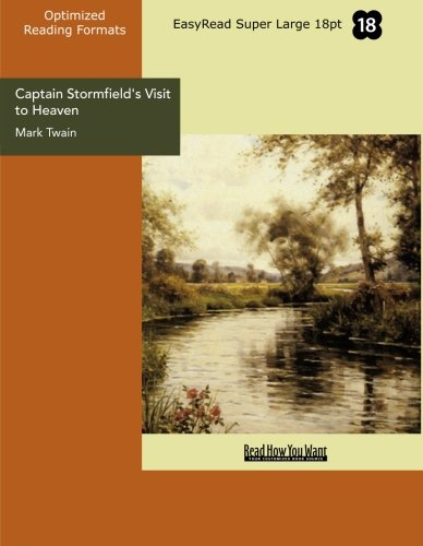 9781427072757: Captain Stormfield's Visit to Heaven (EasyRead Super Large 18pt Edition)