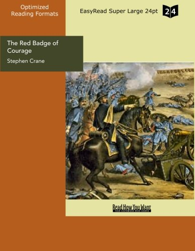 The Red Badge of Courage (EasyRead Super Large 24pt Edition) (9781427073693) by Stephen Crane