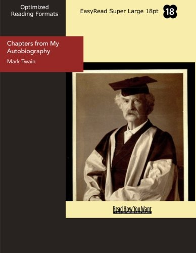 9781427077363: Chapters from My Autobiography (EasyRead Super Large 18pt Edition)