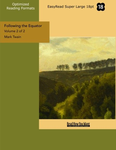 9781427077752: Following the Equator: A Journey Around the World: Easyread Super Large 18pt Edition: 2