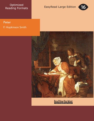 Peter: A Novel Of Which He Is Not the Hero (9781427078018) by Smith, Francis Hopkinson