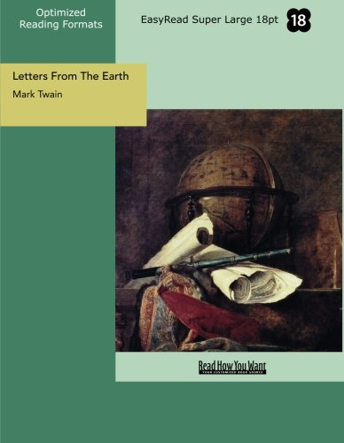 9781427081865: Letters From The Earth (EasyRead Super Large 18pt Edition)