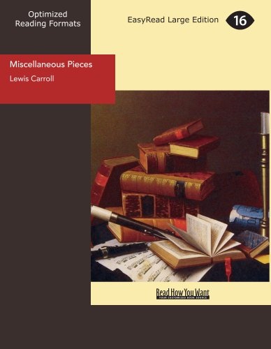 Miscellaneous Pieces (9781427082664) by Lewis Carroll
