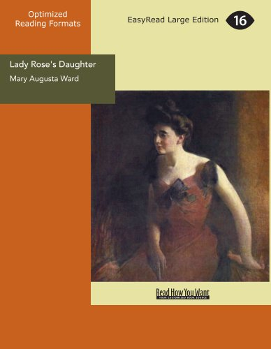 Lady Rose's Daughter: Mary Augusta Ward