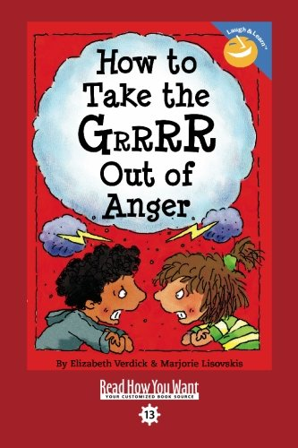 9781427085467: How to Take the GRRRR Out of Anger (EasyRead Comfort Edition)